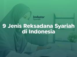 9 Jenis Reksadana Syariah di Indonesia